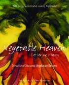 "cover of ""Vegetable Heaven"" by Catherine Mason"
